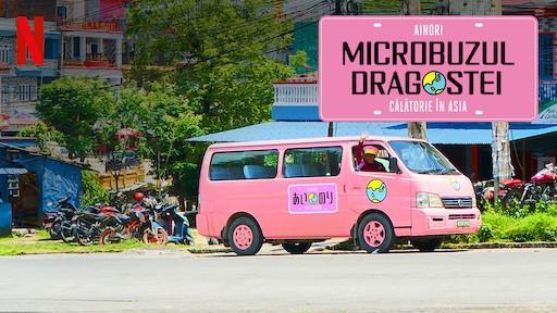 Ainori Microbuzul dragostei Calatorie in Asia