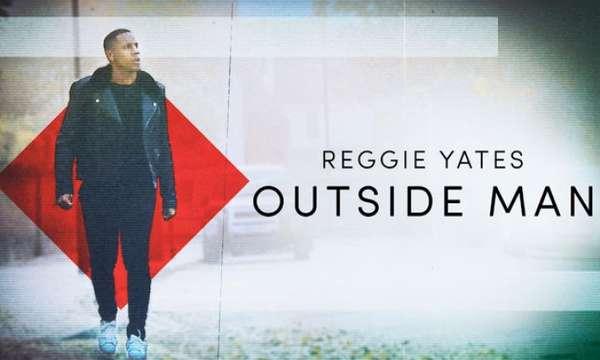 Reggie Yates Outside Man